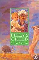 Fiela's Child (NEW LONGMAN LITERATURE