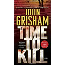 A Time to Kill: A Jake Brigance Novel