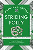 Striding Folly: Lord Peter Wimsey Book 15 (Lord Peter Wimsey Mysteries)