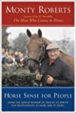 Horse Sense for People : Using the Gentle Wisdom of Join-Up to Enrich Our Relationships at Home and at Work
