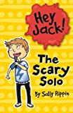The Scary Solo (Hey Jack!)