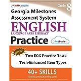 Georgia Milestones Assessment System Test Prep: Grade 8 English Language Arts Literacy (ELA) Practice Workbook and Full-length Online Assessments: GMAS Study Guide