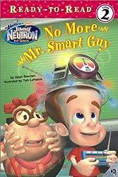 No More Mr. Smart Guy