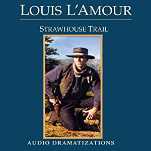 Strawhouse Trail (Dramatized) Performance