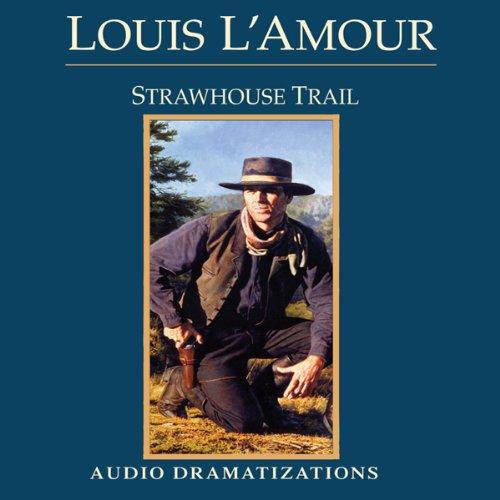 Bargain Audio Book - Strawhouse Trail