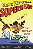The Fake Cape Caper (Melvin Beederman, Superhero)