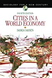 img - for Cities in a World Economy (Sociology for a New Century Series) (Volume 4) book / textbook / text book