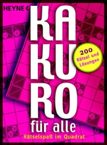 Kakuro für alle: Rätselspaß im Quadrat