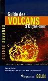 Guide des volcans d'Outre-mer par Richet