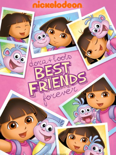 Dora The Explorer: Dora and Boots Best Friends Forever (Dora And Boots Best Friends Forever)