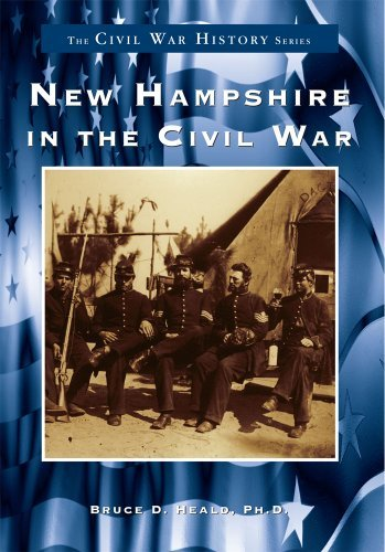 New Hampshire in the Civil War (Civil War Series) by Bruce D. Heald Ph.D. - Hampshire New Mall Shopping