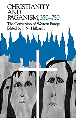 Amazon christianity and paganism 350 750 the conversion of christianity and paganism 350 750 the conversion of western europe the middle ages series revised edition fandeluxe Gallery