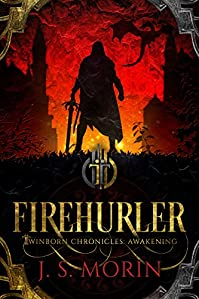 Firehurler by J.S. Morin ebook deal