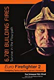 Euro Firefighter 2: 6,701 Building Fires
