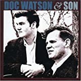 Doc Watson And Son