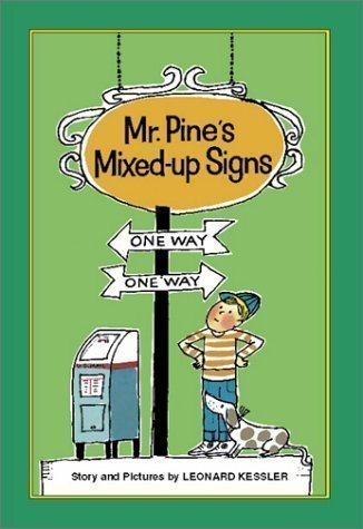 Mr. Pine's Mixed-Up Signs 40 Anv Edition by Kessler, Leonard P., Moore, Lilian published by Purple House Press (2001) Hardcover