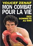 Image de Mon combat pour la vie. Des sommets au RMI (French Edition)