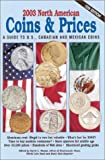 2003 North American Coins and Prices, , 0873494776
