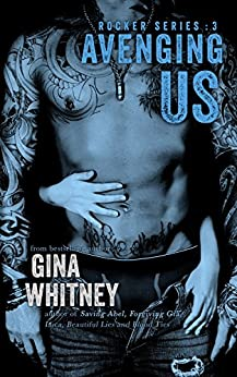 Avenging Us (Rocker series Book 3) by [Whitney, Gina]