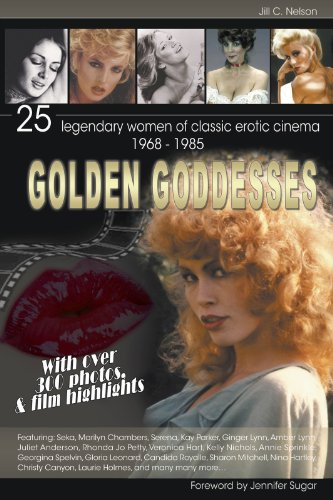 Golden goddesses 25 legendary women of classic erotic cinema 1968 golden goddesses 25 legendary women of classic erotic cinema 1968 1985 by fandeluxe Images