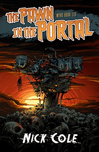 The Pawn in the Portal: A Wyrd Short Story