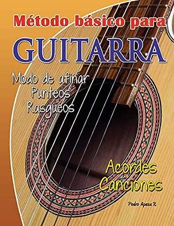 Método básico para Guitarra: Tutorial para guitarra eBook: Apaza R ...