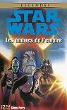 Star Wars - Les ombres de l'empire par Perry