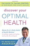 Discover Your Optimal Health, Wayne Scott Andersen, 073821700X
