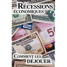 Comment Déjouer les Récessions Économiques