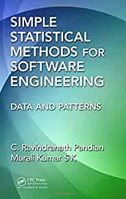 Simple statistical methods for software engineering : : data and patterns