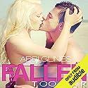 Fallen Too Far Hörbuch von Abbi Glines Gesprochen von: Jennifer Bronstein