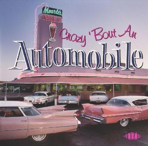 Crazy 'Bout an Automobile (Automobiles Collection)