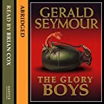 The Glory Boys | Gerald Seymour