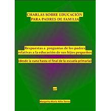 Charlas para padres de familia (Spanish Edition) Jul 10, 2011