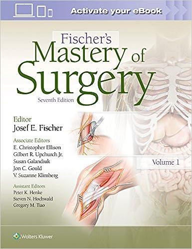 Fischer's Mastery of Surgery, 7e