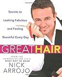 Great Hair, Nick Arrojo, 0312377436