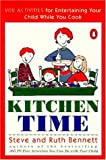 Kitchen Time, Steve Bennett and Ruth Bennett, 014023912X
