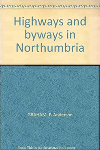 Highways and byways in Northumbria,