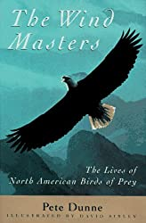 The Wind Masters: Lives of North American Birds of Prey