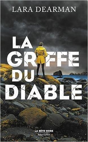 La griffe du diable (2017) - Lara DEARMAN