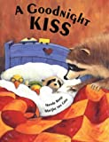 img - for A Goodnight Kiss book / textbook / text book