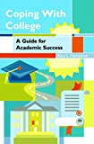 Coping with College: A Guide for Academic Success (3rd Edition)