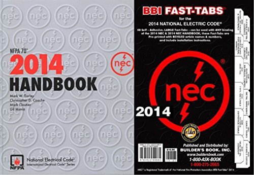 NFPA 70: National Electrical Code (NEC) Handbook, 2014 Edition with Fast Tabs Set by NFPA-BB