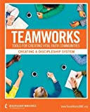 img - for Teamworks: Creating A Discipleship System book / textbook / text book