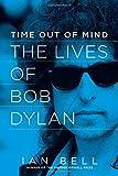 download ebook time out of mind: the lives of bob dylan pdf epub