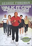 Walk It Off With George: Express Walk