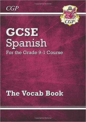 New GCSE Spanish Vocab Book - for the Grade 9-1 Course (CGP GCSE