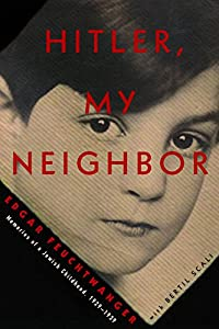 Hitler, My Neighbor: Memories of a Jewish Childhood, 1929-1939 by Other Press