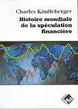 Histoire mondiale de la spéculation financière