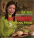 img - for Celebrity Chefs' Cookbooks: Vietnamese Soul Food book / textbook / text book